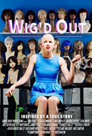 Wig'd Out Poster