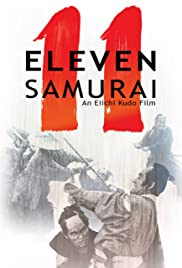 Eleven Samurai (1967) Poster - Movie Forum, Cast, Reviews