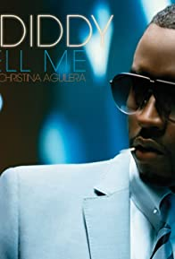 Primary photo for P. Diddy Feat. Christina Aguilera: Tell Me