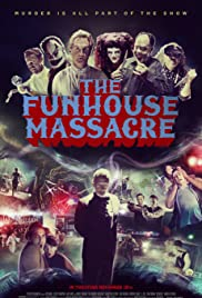 The Funhouse Massacre (2015) 1080p