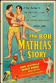 The Bob Mathias Story Poster