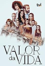 Valor da Vida (TV Series 2018–2019) - IMDb