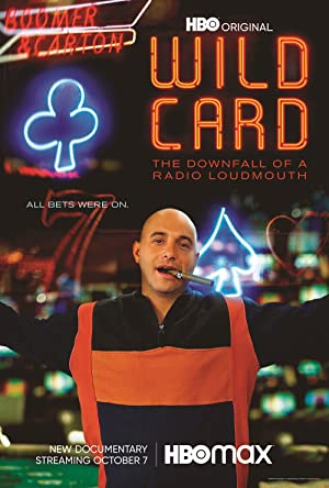 Where to stream Wild Card: The Downfall of a Radio Loudmouth