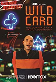 Wild Card: The Downfall of a Radio Loudmouth(2020) Poster - Movie Forum, Cast, Reviews