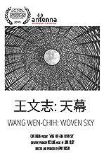 Wang Wen-Chih: Woven Sky