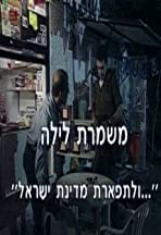 Night Shift: For the Glory of the State of Israel