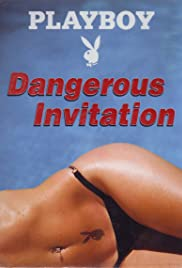 Dangerous Invitation