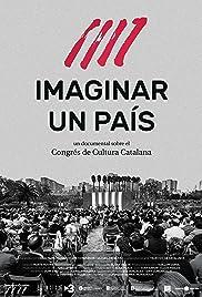 Imaginar un país. El Congrés de Cultura Catalana Poster