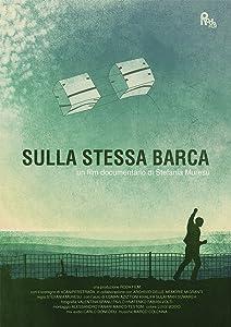 Nouveau film à télécharger gratuitement Sulla stessa barca, Stefania Muresu, Usman Aziz [4K] [mp4]