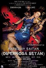 Raped by Saitan (Diperkosa setan) Poster
