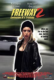 Freeway II: Confessions of a Trickbaby (1999) Poster - Movie Forum, Cast, Reviews