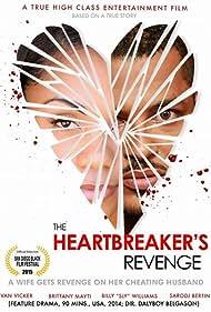 The Heartbreaker's Revenge (2014)