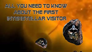 All you need to know about our first interstallar visitor