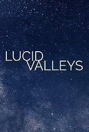 Lucid Valleys Poster