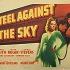 Craig Stevens, Lloyd Nolan, and Alexis Smith in Steel Against the Sky (1941)