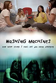Primary photo for Washing Machines and Other Things I Can't Tell You About Pledging