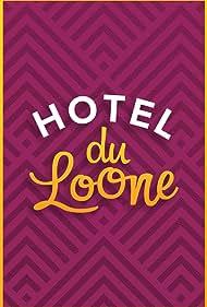 Hotel Du Loone (2018)