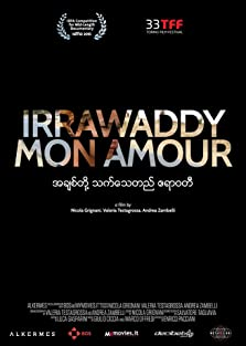 Irrawaddy mon amour (2015)