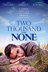Two Thousand and None (2001) Poster - Movie Forum, Cast, Reviews