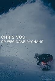 Chris Vos op weg naar Pychang Poster