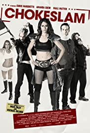 Chokeslam (2016) Poster - Movie Forum, Cast, Reviews