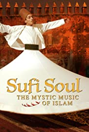 Sufi Soul: The Mystic Music of Islam Poster
