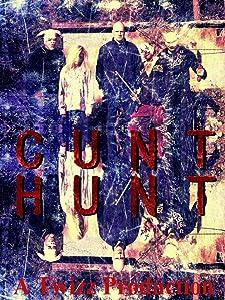 Watch free movie latest Cunt Hunt, Magnus Bäckström, John Lietz, Madeleine Karlsdotter [4K] [480i] [Bluray] (2017)