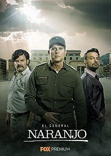 El General Naranjo (2019– )
