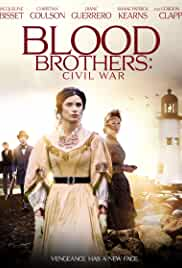 Blood Brothers Civil War (2021) HDRip English Full Movie Watch Online Free