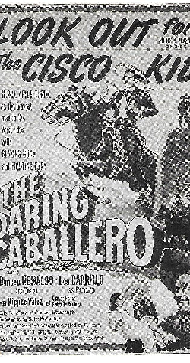 The Daring Caballero 1949 Imdb