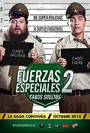 Fuerzas Especiales 2: Cabos Sueltos Poster