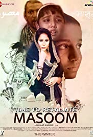 Time To Retaliate: MASOOM Poster