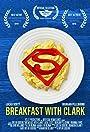 Breakfast with Clark