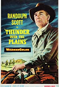 Randolph Scott in Thunder Over the Plains (1953)