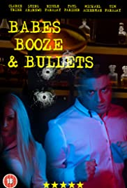 Babes, Booze & Bullets Poster