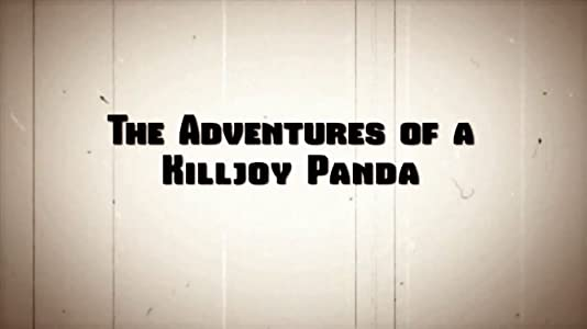 PC movies 1080p download The Adventures of a Killjoy Panda by none [640x352]