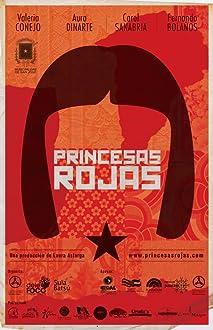 Red Princesses (2013)
