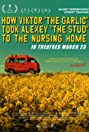 How Viktor 'The Garlic' Took Alexey 'The Stud' to the Nursing Home