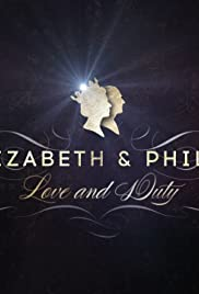 Elizabeth & Philip: Love and Duty Poster
