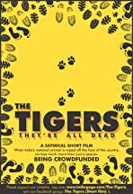 The Tigers, They're All Dead