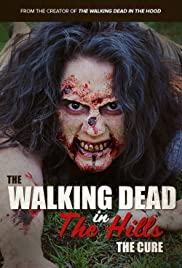 The Walking Dead in the Hills: The Cure Poster