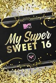 My Super Sweet 16 (2005)