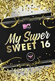 My Super Sweet 16 Poster