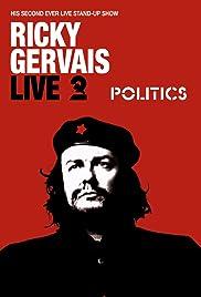 Ricky Gervais Live 2: Politics Poster
