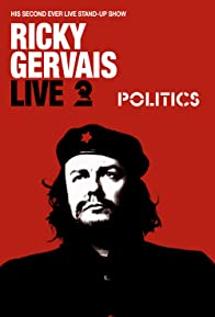 Primary photo for Ricky Gervais Live 2: Politics