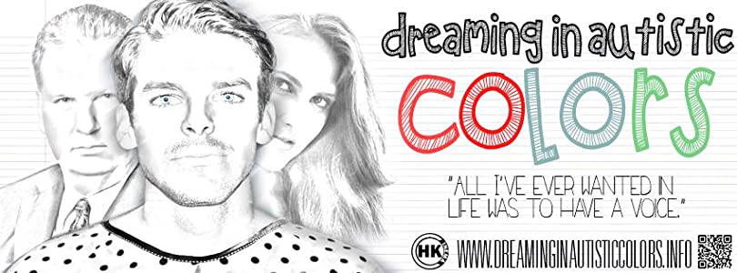 Watch free english action movies Dreaming in Autistic Colors by [WEBRip]