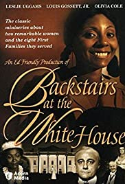Backstairs at the White House Poster - TV Show Forum, Cast, Reviews