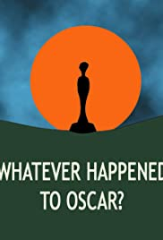 Whatever Happened to Oscar Poster
