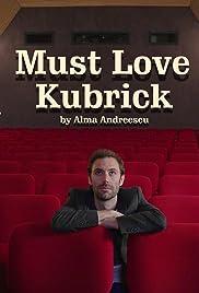 Must Love Kubrick Poster