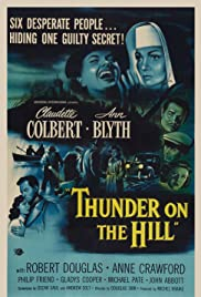 Thunder on the Hill (1951) 1080p